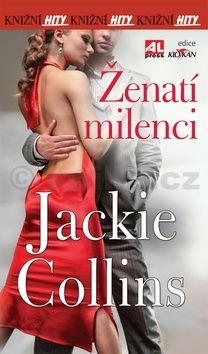 Jackie Collins: Ženatí milenci cena od 111 Kč