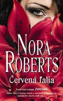 Nora Robertsová: Červená ľalia cena od 249 Kč