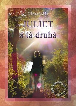 Gabriela Revická: Juliet a tá druhá cena od 113 Kč