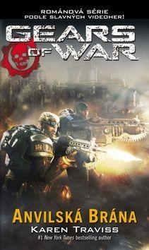 Karen Traviss: Gears of War 3 - Anvilská brána cena od 196 Kč