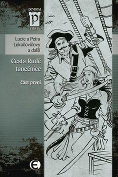 Lucie Lukačovičová, Petra Lukačovičová: Cesta Rudé tanečnice - část první (Edice Pevnost) cena od 92 Kč