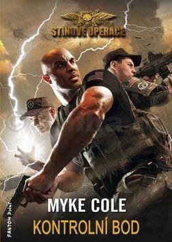 Myke Cole: Stínové operace 1 - Kontrolní bod cena od 87 Kč