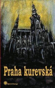 Adam Kadmon: Praha kurevská cena od 105 Kč
