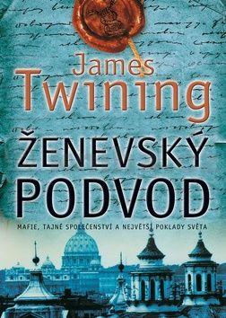 James Twining: Ženevský podvod cena od 128 Kč