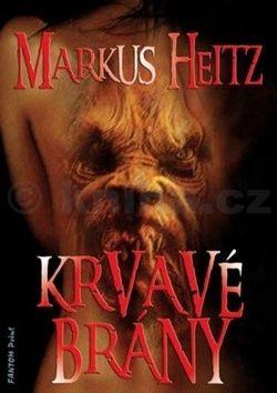 Markus Heitz: Krvavé brány cena od 99 Kč