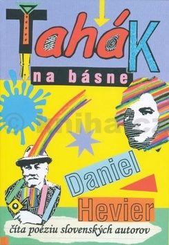 Daniel Hevier: Ťahák na básne cena od 131 Kč