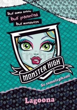 Nettlová Klára: Monster High - Lagoona - Buď sama sebou, buď jedinečná, buď monstrózní cena od 59 Kč