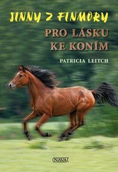 Patricia Leitch: Jinny z Finmory 1 - Pro lásku ke koním cena od 110 Kč