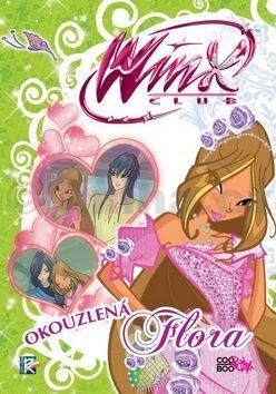 Regina Bizzi: Winx club. Okouzlená Flora cena od 70 Kč