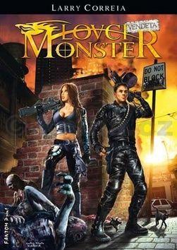 Larry Correia: Lovci monster 2 - Vendeta cena od 161 Kč