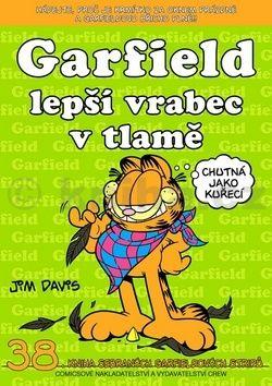 Jim Davis: Garfield - Lepší vrabec v tlamě cena od 79 Kč