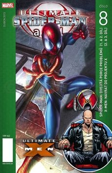 XXL obrazek Bendis Brian Michael: Ultimate Spider-man a spol. 8