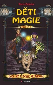 René Balický: Děti magie 1 – Do Země obrů cena od 74 Kč