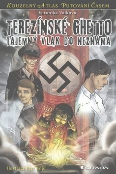 Veronika Válková: Terezínské ghetto - Tajemný transport do neznáma cena od 145 Kč