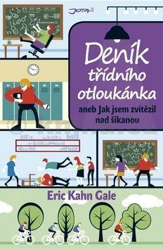 Gale Eric Kahn: Deník třídního otloukánka aneb Jak jsem zvítězil nad šikanou cena od 0 Kč
