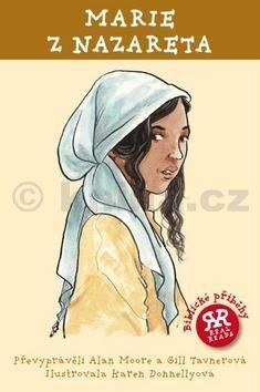 Alan Moore, Gil Tavnerová: Marie z Nazareta cena od 95 Kč