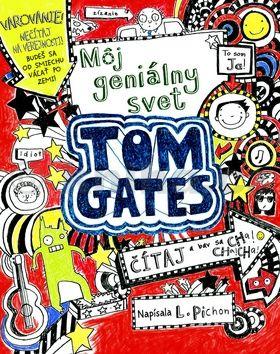 Liz Pinchon: Tom Gates Môj geniálny svet cena od 151 Kč