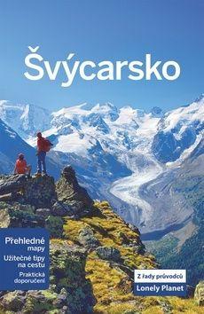 Švýcarsko - Lonely Planet cena od 324 Kč
