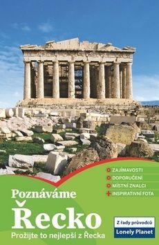Poznáváme: Řecko - Lonely Planet cena od 354 Kč