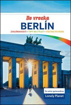 Andrea Schulte-Peevers: Berlín do vrecka - Lonely Planet cena od 191 Kč