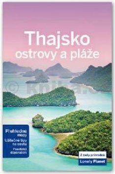 Thajsko - ostrovy a pláže - Lonely Planet cena od 389 Kč