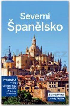 Kolektiv autorů: Severní Španělsko cena od 472 Kč
