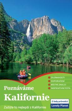 Poznáváme: Kalifornie - Lonely Planet cena od 354 Kč