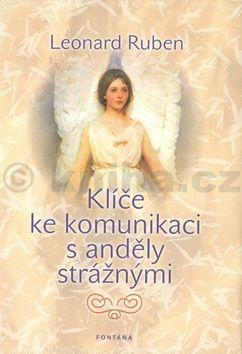 Leonard Ruben: Klíče ke komunikaci s anděly strážnými cena od 201 Kč