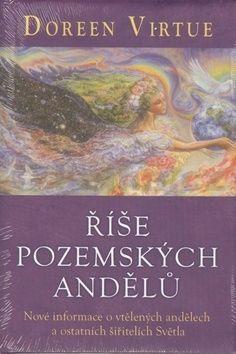 Doreen Virtue: Říše pozemských andělů cena od 208 Kč