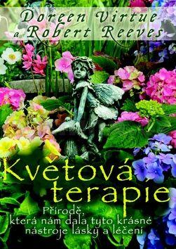 Doreen Virtue, Robert Reeves: Květová terapie cena od 150 Kč