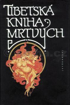 František Emmert: Tibetská kniha mrtvých cena od 247 Kč