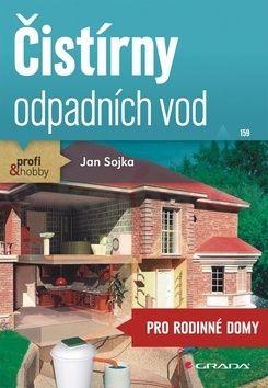 Jan Sojka: Čistírny odpadních vod pro dům a chalupu cena od 38 Kč