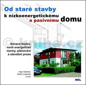 Od staré stavby k nízkoenergetickému a pasivnímu domu cena od 248 Kč