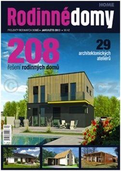 Kolektiv: Projekty Rodinných domů 2013 / 1 ( Jaro / Léto ) cena od 60 Kč