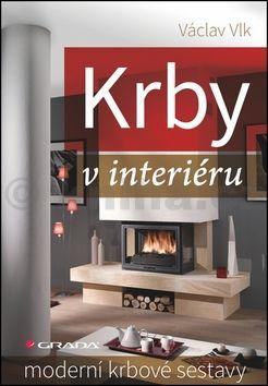 Václav Vlk: Krby v interiéru - Moderní krbové sestavy cena od 193 Kč