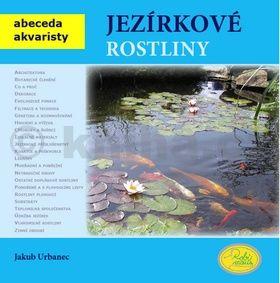 Jakub Urbanec: Jezírkové rostliny - Abeceda akvaristy cena od 84 Kč