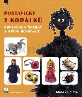 Klára Žejdlová: Postavičky z korálků cena od 203 Kč