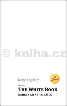 Ivomir: The White Book – Kniha z lásky a o lásce cena od 103 Kč