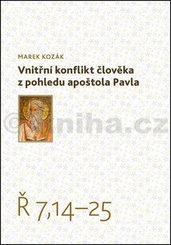 Marek Kozák: Vnitřní konflikt člověka cena od 68 Kč