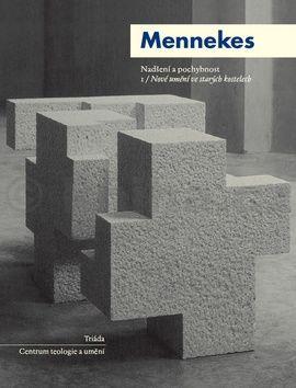 Friedhelm Mennekes: Nadšení a pochybnost cena od 160 Kč