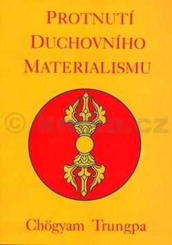 Chögyam Trungpa, Chögyam Zrungpa: Procitnutí duchovního materialismu cena od 141 Kč