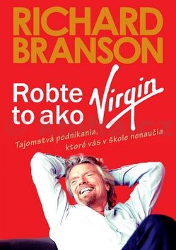 XXL obrazek Richard Branson: Robte to ako Virgin