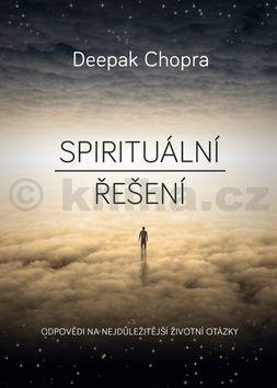 Deepak Chopra: Spirituální řešení cena od 169 Kč