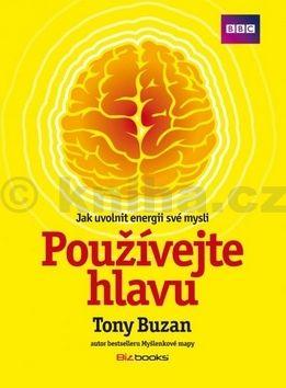 Tony Buzan: Používejte hlavu cena od 266 Kč
