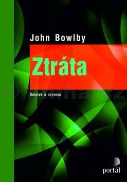 John Bowlby: Ztráta cena od 550 Kč
