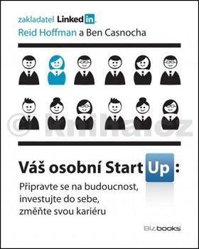 Reid Hoffman, Ben Casnocha: Váš osobní StartUp cena od 173 Kč
