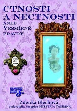 Zdenka Blechová: Ctnosti a nectnosti aneb vesmírné pravdy - kniha + 24 karet cena od 365 Kč