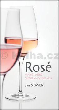 Jan Svátek: Rosé – veselý i vážný vícebarevný svět vína cena od 128 Kč