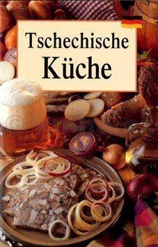 Lea Filipová: Tschechische Küche cena od 79 Kč