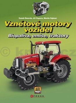 Jiří Čupera, Martin Fajman, Tomáš Šmerda: Vznětové motory vozidel cena od 169 Kč